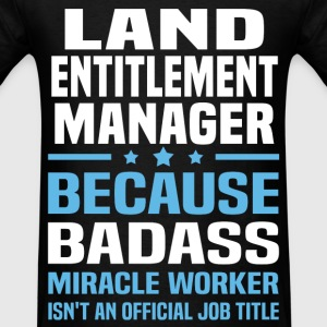 Land Entitlement Manager Tshirt - Men's T-Shirt
