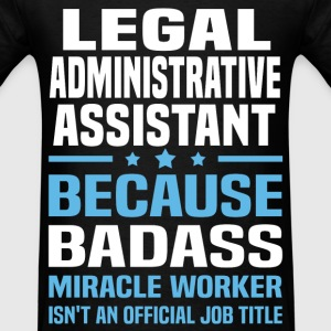 Legal Administrative Assistant Tshirt - Men's T-Shirt