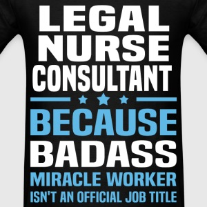 Legal Nurse Consultant Tshirt - Men's T-Shirt