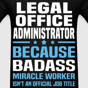 Legal Office Administrator Tshirt - Men's T-Shirt