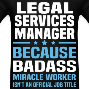 Legal Services Manager Tshirt - Men's T-Shirt