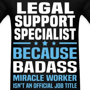Legal Support Specialist Tshirt - Men's T-Shirt