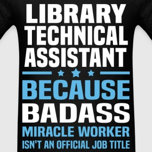 Library Technical Assistant Tshirt - Men's T-Shirt