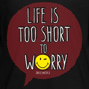 SmileyWorld Quotes Life Is Too Short To Worry - Kids' Premium Long Sleeve T-Shirt
