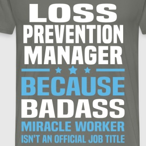 Loss Prevention Manager Tshirt - Men's Premium T-Shirt