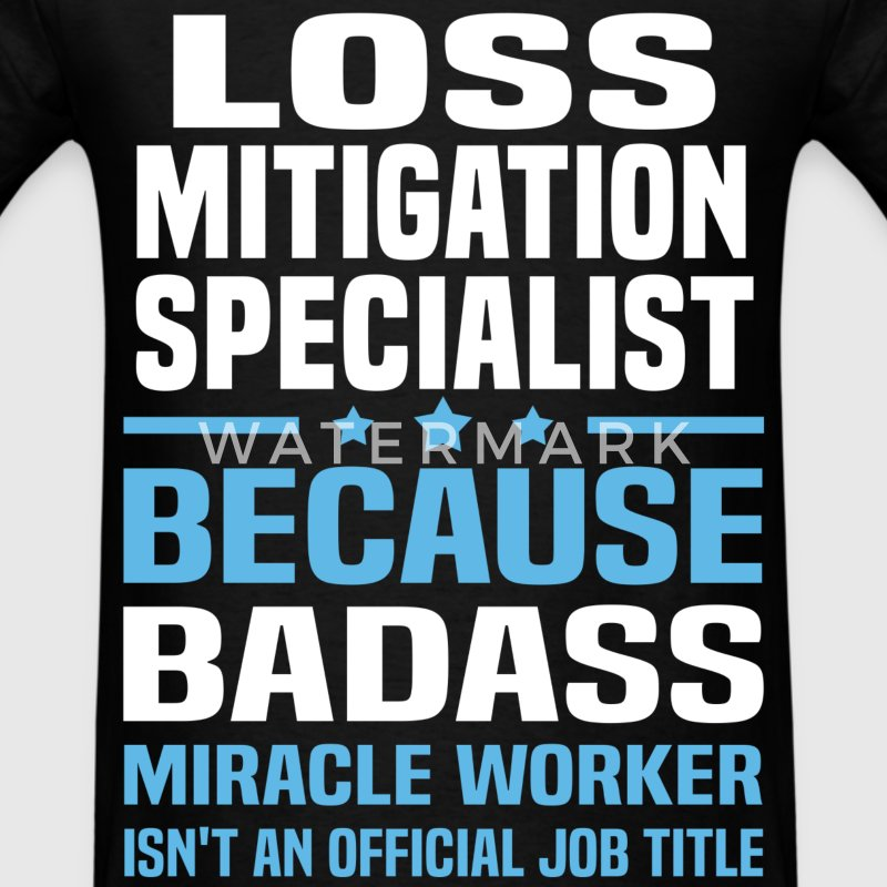 Loss Mitigation Specialist Tshirt - Men's T-Shirt