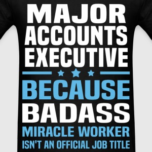 Major Accounts Executive Tshirt - Men's T-Shirt