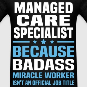 Managed Care Specialist Tshirt - Men's T-Shirt