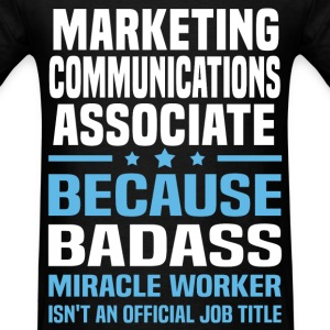 Marketing Communications Associate Tshirt - Men's T-Shirt
