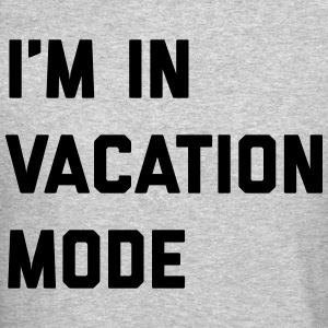 Vacation Mode Funny Quote Long Sleeve Shirts - Crewneck Sweatshirt