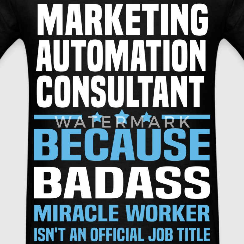 Marketing Automation Consultant Tshirt - Men's T-Shirt