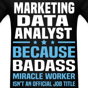 Marketing Data Analyst Tshirt - Men's T-Shirt