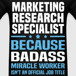 Marketing Research Specialist Tshirt - Men's T-Shirt