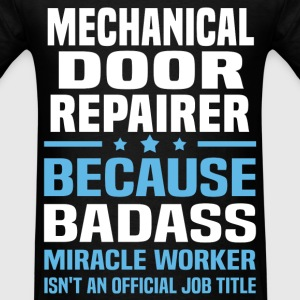 Mechanical Door Repairer Tshirt - Men's T-Shirt
