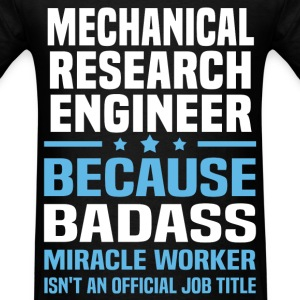 Mechanical Research Engineer Tshirt - Men's T-Shirt