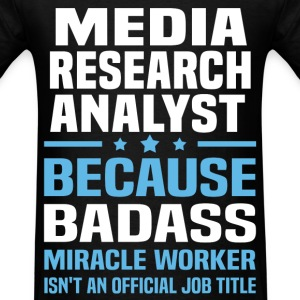 Media Research Analyst Tshirt - Men's T-Shirt