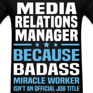 Media Relations Manager Tshirt - Men's T-Shirt