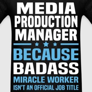 Media Production Manager Tshirt - Men's T-Shirt
