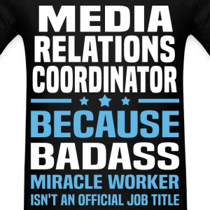 Media Relations Coordinator Tshirt - Men's T-Shirt