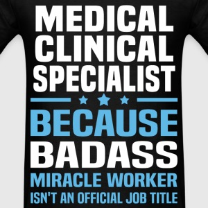 Medical Clinical Specialist Tshirt - Men's T-Shirt