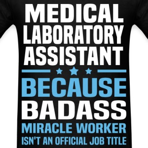 Medical Laboratory Assistant Tshirt - Men's T-Shirt