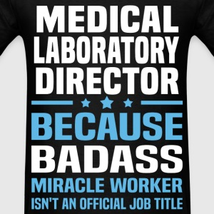 Medical Laboratory Director Tshirt - Men's T-Shirt