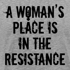 Women's Rights Feminist Quote A Woman's Place Is I - Men's Premium T-Shirt