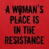 Women's Rights Feminist Quote A Woman's Place Is I - Tote Bag