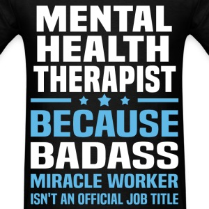 Mental Health Therapist Tshirt - Men's T-Shirt