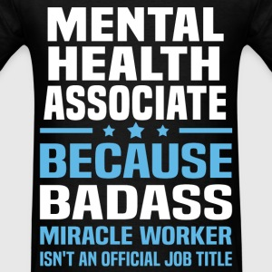 Mental Health Associate Tshirt - Men's T-Shirt