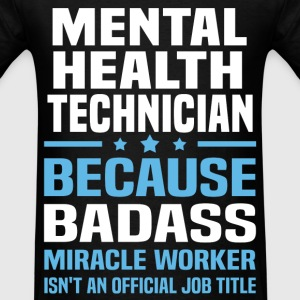 Mental Health Technician Tshirt - Men's T-Shirt