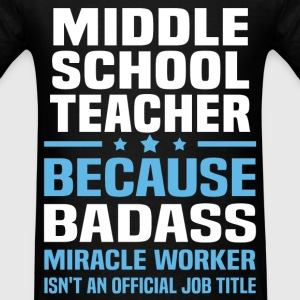 Middle School Teacher Tshirt - Men's T-Shirt