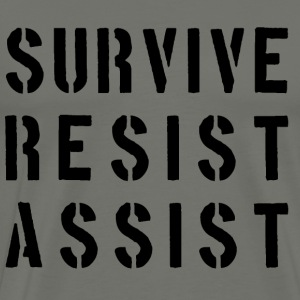 Survive Resist Assist Slogan  - Men's Premium T-Shirt