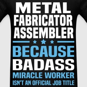 Metal Fabricator Assembler Tshirt - Men's T-Shirt