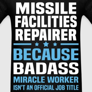 Missile Facilities Repairer Tshirt - Men's T-Shirt