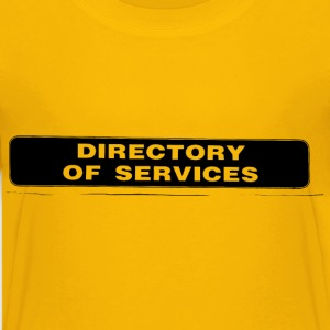 Directory of Services - Kids' Premium T-Shirt