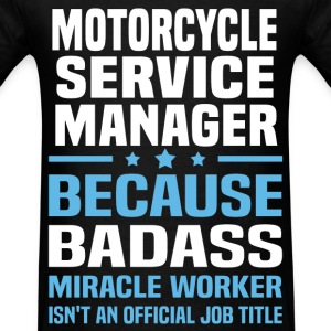 Motorcycle Service Manager Tshirt - Men's T-Shirt