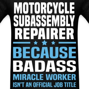 Motorcycle Subassembly Repairer Tshirt - Men's T-Shirt