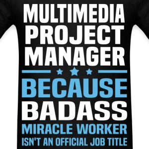 Multimedia Project Manager Tshirt - Men's T-Shirt