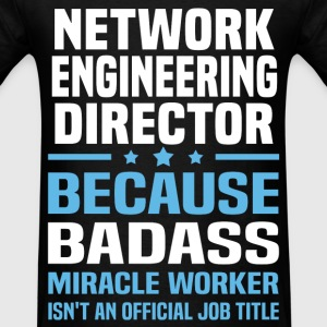 Network Engineering Director Tshirt - Men's T-Shirt