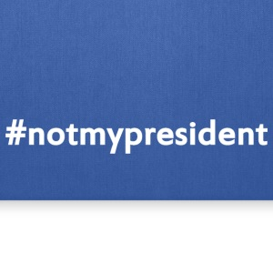 Anti-Trump #notmypresident Not My President - Tote Bag