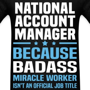 National Account Manager Tshirt - Men's T-Shirt