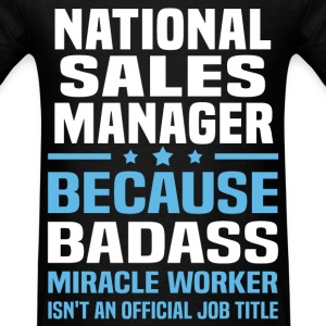 National Sales Manager Tshirt - Men's T-Shirt
