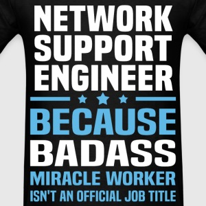 Network Support Engineer Tshirt - Men's T-Shirt