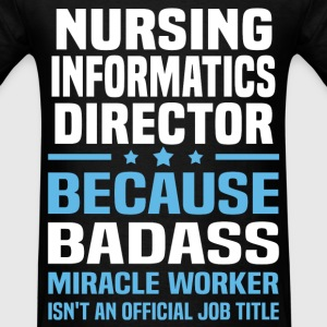 Nursing Informatics Director Tshirt - Men's T-Shirt