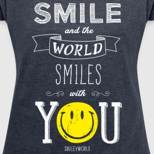 SmileyWorld Smile And The World Smiles With You - Women's Roll Cuff T-Shirt