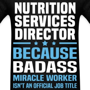Nutrition Services Director Tshirt - Men's T-Shirt