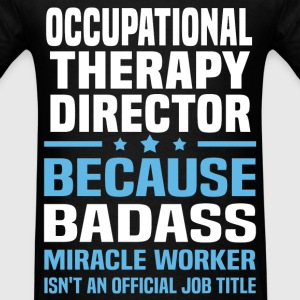 Occupational Therapy Director Tshirt - Men's T-Shirt