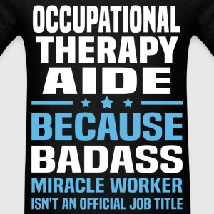 Occupational Therapy Aide Tshirt - Men's T-Shirt