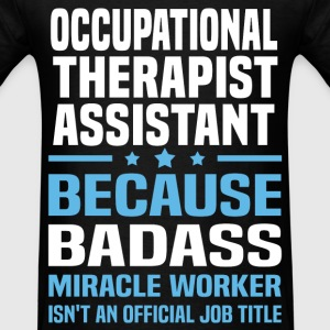 Occupational Therapist Assistant Tshirt - Men's T-Shirt